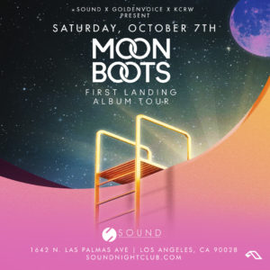 Moon Boots First Landing Album Tour flyer Sound Nightclub Los Angeles 2017