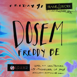 Framework presents Dosem Freddy Be at Sound Nightclub September 2017 Flyer hand lettering handwritten
