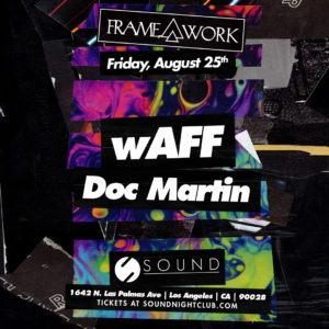 Framework presents Waff Doc Martin Sound Nightclub August 2017 flyer design collage