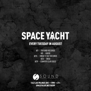 Flyer for Space Yacht Every Day in August 2017 Sound Nightclub