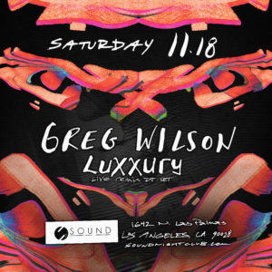 Greg Wilson at Sound Nightclub November 2017 flyer design