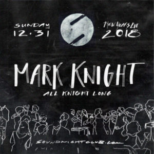 Mark-Knight-Sound New Year's Eve 2018 flyer design