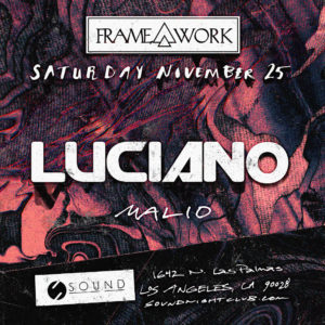 Framework Sound_Nightclub Luciano Malio November