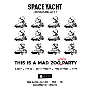 Space_Yacht Mad_Zoo Novemeber