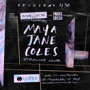 Framework presents Maya Jane Coles FNGRS CRSSD flyer November 2017