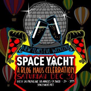 Space_Yacht Blog_Haus New_Years Sound_Nightclub