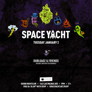Space_Yacht Dubloadz 2018 Sound_Nightclub