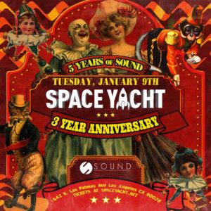 Space_Yacht Sound_Nightclub 3_Year_Anniversary 5_Years_of_Sound