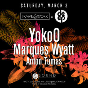 yokoo marques_wyatt anton_tumas deep_los_angeles sound_nightclub march 2018