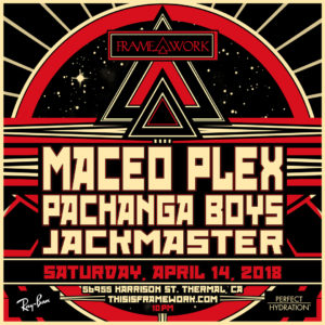 Maceo_Plex Pachanga_Boys Jackmaster Palm_Springs April 2018