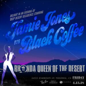 Rhonda Queen_of_the_desert Jamie_Jones Black_Coffee