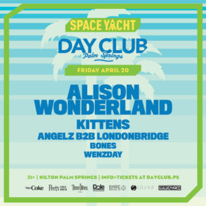 Space_Yacht Dayclub Palm_Springs Alison_Wonderland Kittens