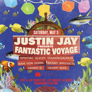 Justin_Jay Fantastic_Voyage Cinco_de_mayo May Sound_Nightclub 2018