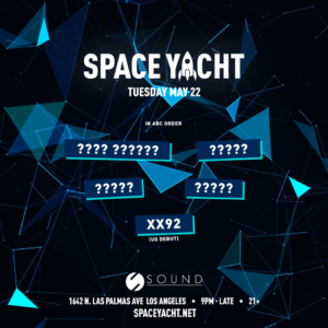 Space Yacht Sound_Nightclub May 2018