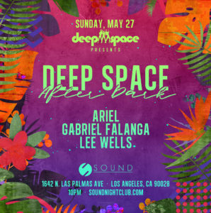deep space after dark sound_nightclub may 2018