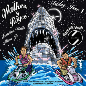 Walker_and_Royce Sound_Nightclub June 2018