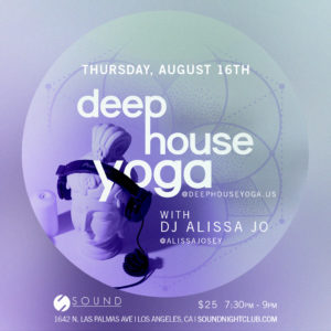 deep house yoga sound_nightclub august 2018