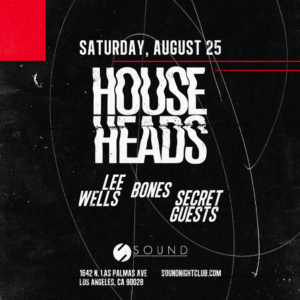 house heads august 2018 sound_nightclub