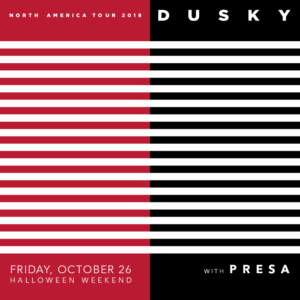 dusky presa sound nightclub october 2018 halloween weekend