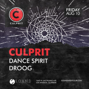culprit dance spirit droog sound_nightclub august 2018