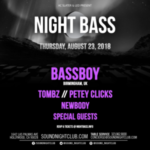 night bass august 2018 sound_nightclub bass boy