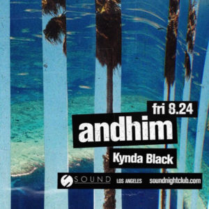 andhim kynda black sound_nightclub august 2018