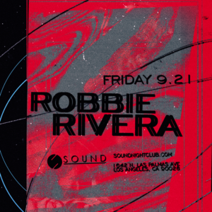 Robbie Rivera sound_nightclub september 2018