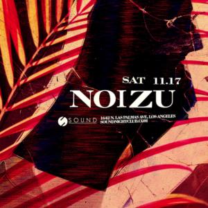Noizu Sound Nightclub November 2018