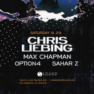 Chris Liebing Max Chapman Option 4 Sahar Z Sound Nightclub 2018 September