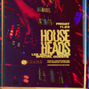 house heads november sound nightclub 2018