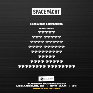 space yacht house heroes november 2018 sound nightclub