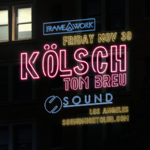 Kolsch Tom Breu Kölsch Sound Nightclub November 2018