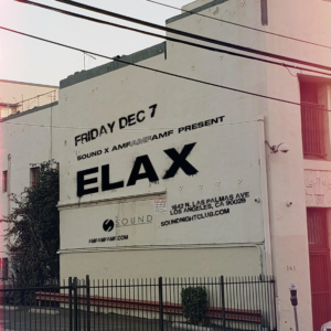 ELAX Boys Noize Sound Nightclub December 2018