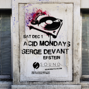 Acid Mondays Serge Devant Epstein Sound Nightclub December 2018