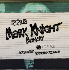 Mark Knight Monoky Sound Nightclub December 2018