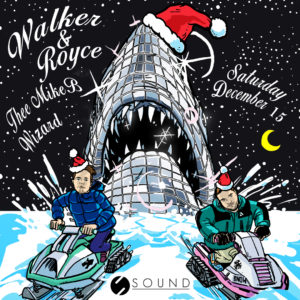 walker & royce december 2018 sound nightclub