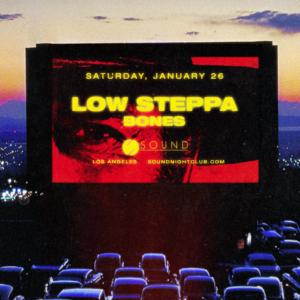 low steppa bones sound nightclub january 2019