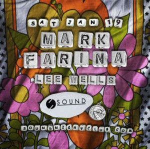 mark farina lee wells sound nightclub january 2019