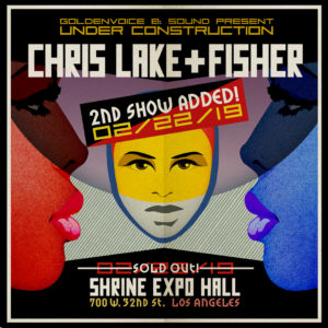 Chris Lake Fisher Shrine Expo Hall The February 22 2019