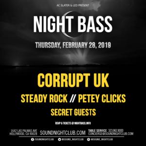 night bass corrupt steady rock petey clicks sound nightclub 2019 february