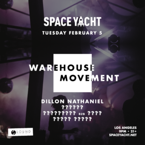 space yacht warehouse movement dillon nathaniel