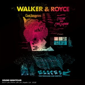 walker & royce and ciszak eric mark sound nightclub march 2019