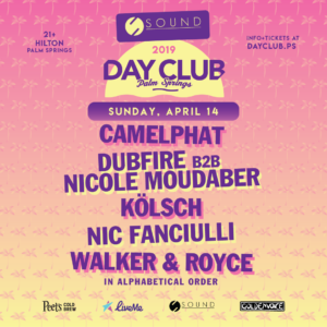 Day Club Palm Springs Sound Presents April 2019