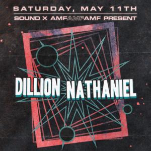 Dillon Nathaniel AMFAMFAMF amf and friends sound nightclub may 2019