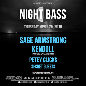 night bass sage armstrong kendoll petey clicks 2019 april