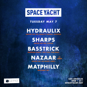 Space Yacht Bass Madness Hydraulix Sharps Basstrick Sound Nightclub May 2019