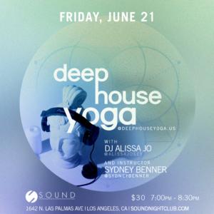 Deep House Yoga June 2019 Sound Nightclub