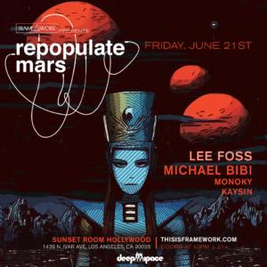 Repopulate Mars Lee Foss michael bibi monoky kaysin