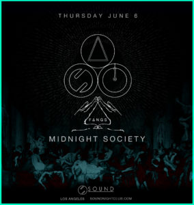 midnight society sound nightclub fangs june 2019
