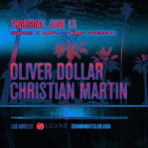 oliver dollar christian martin sound nightclub june 2019